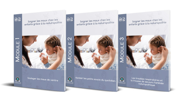 3 modules soigner les maux des enfants grâce à la naturopathie